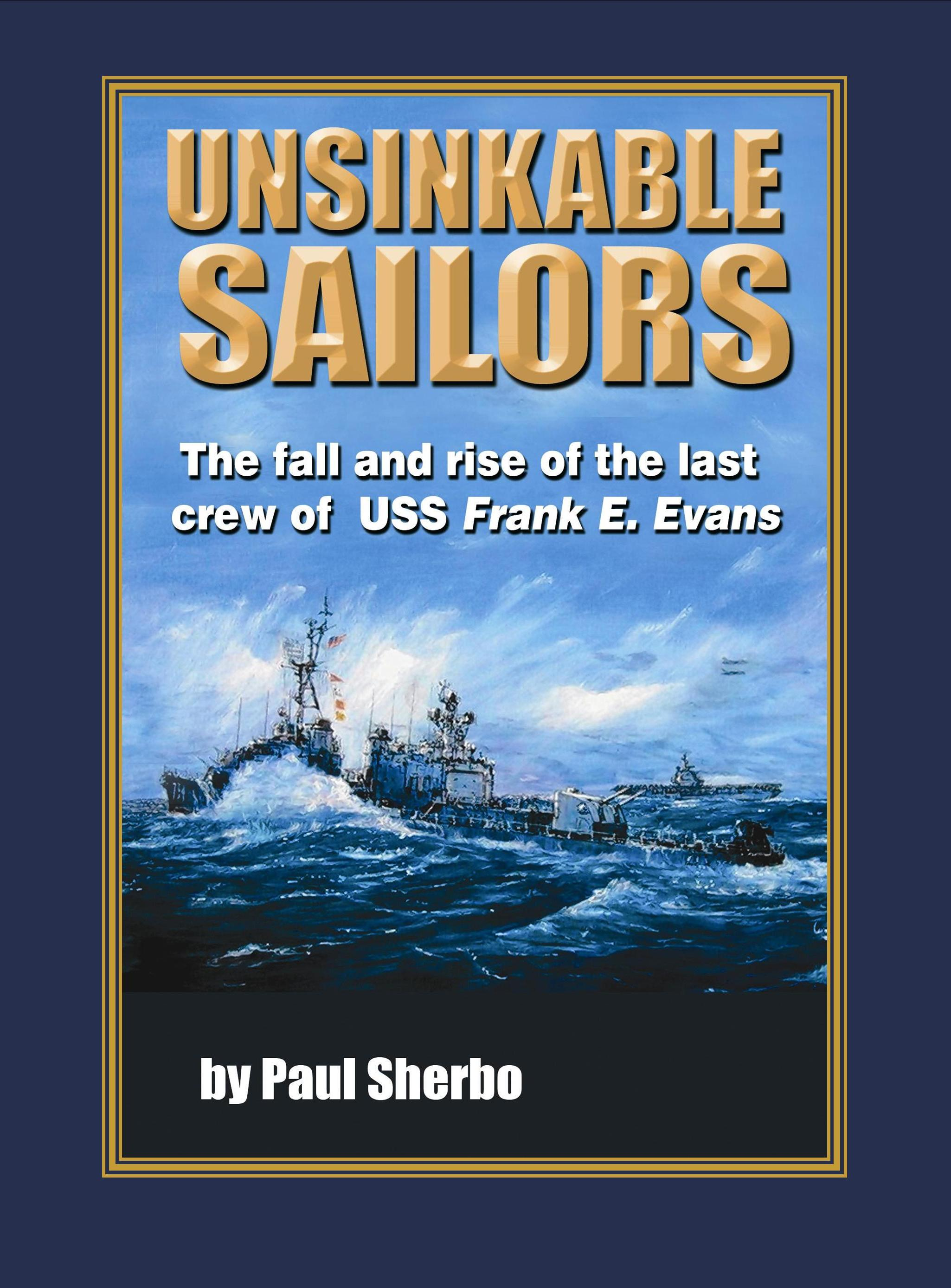 Unsinkable Sailors by Paul Sherbo Hardcover Edition