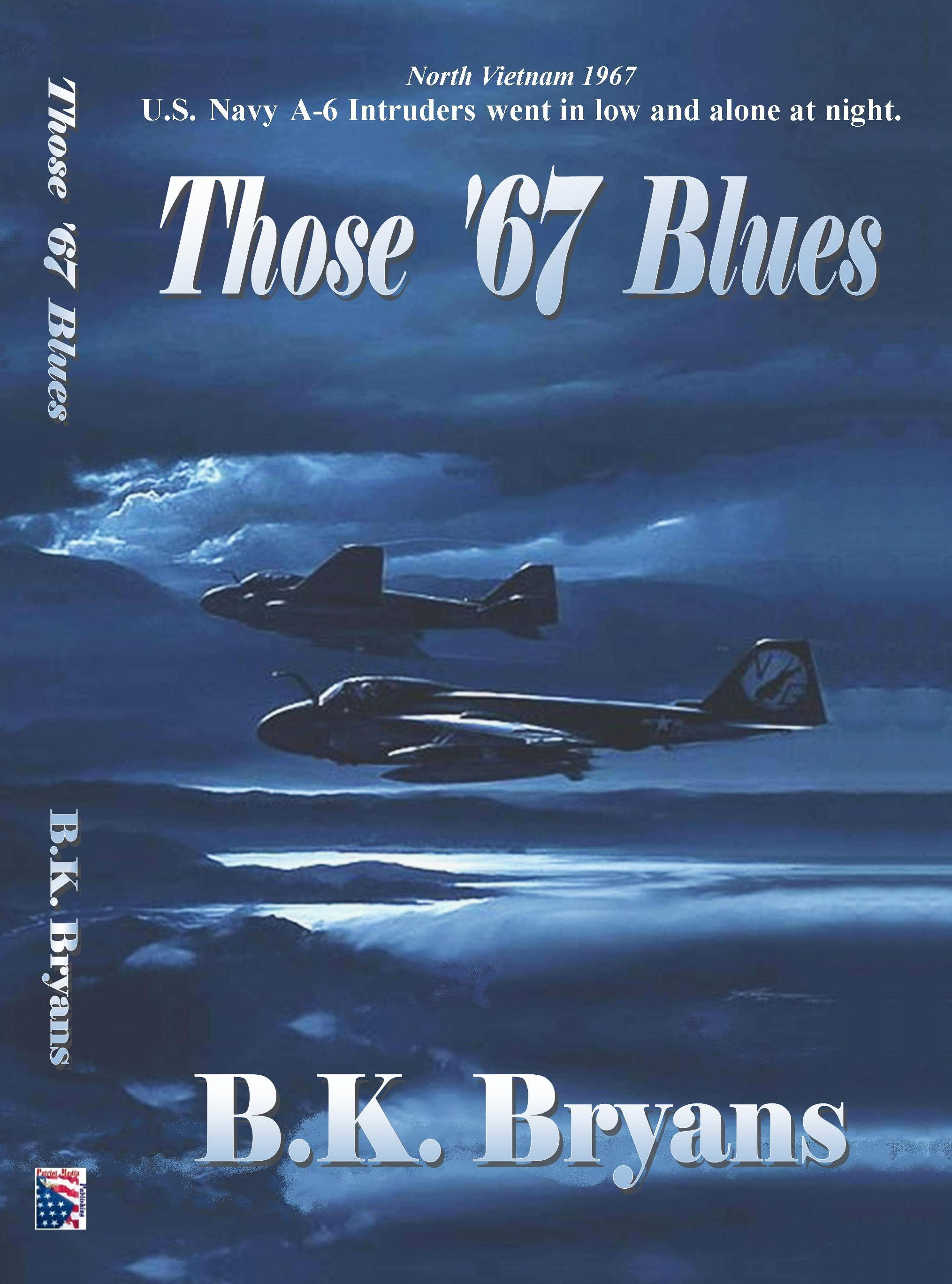 Those '67 Blues by B.K. Bryans