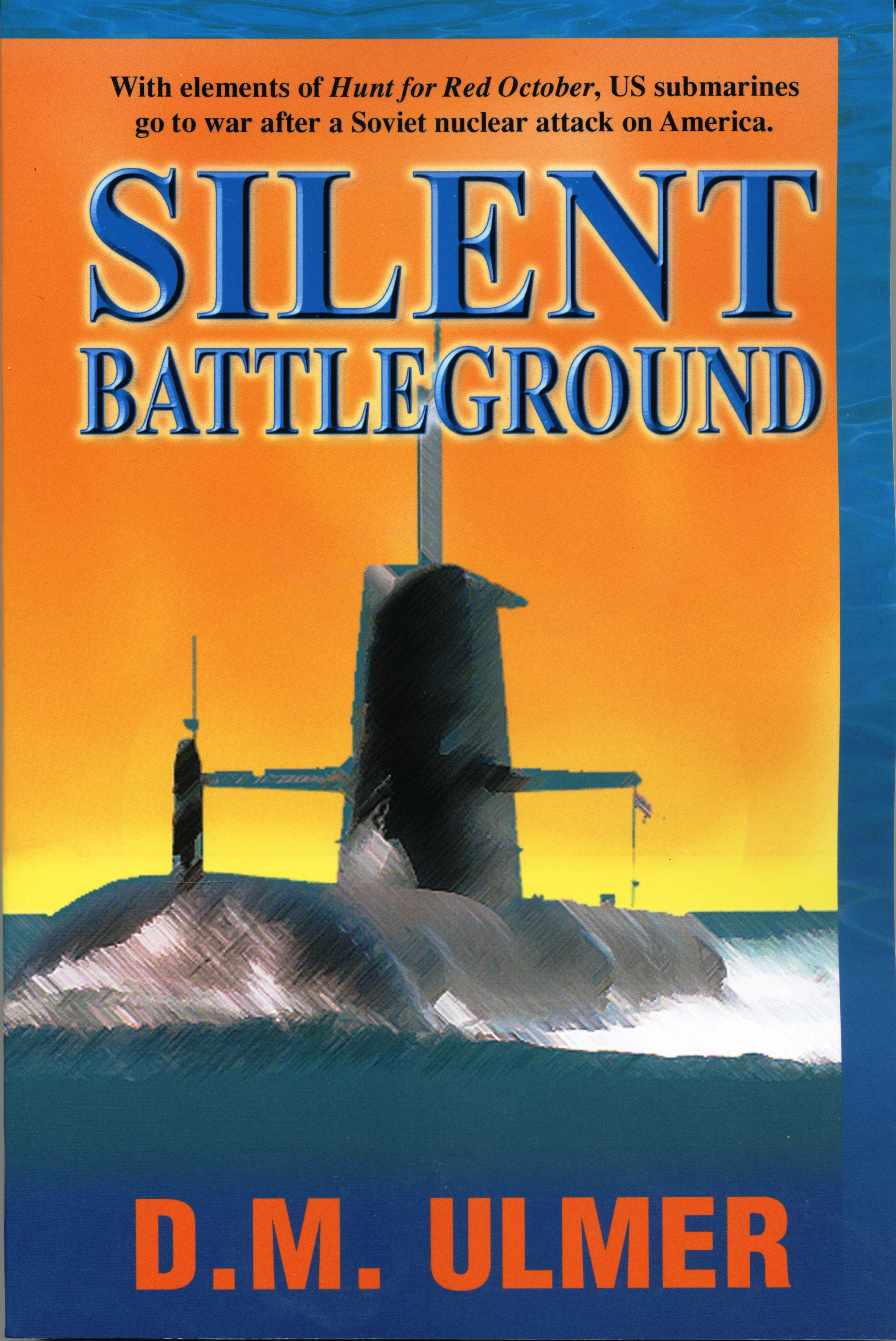 Silent Battleground by D.M. Ulmer