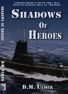 Shadows of Heroes by D. M. Ulmer