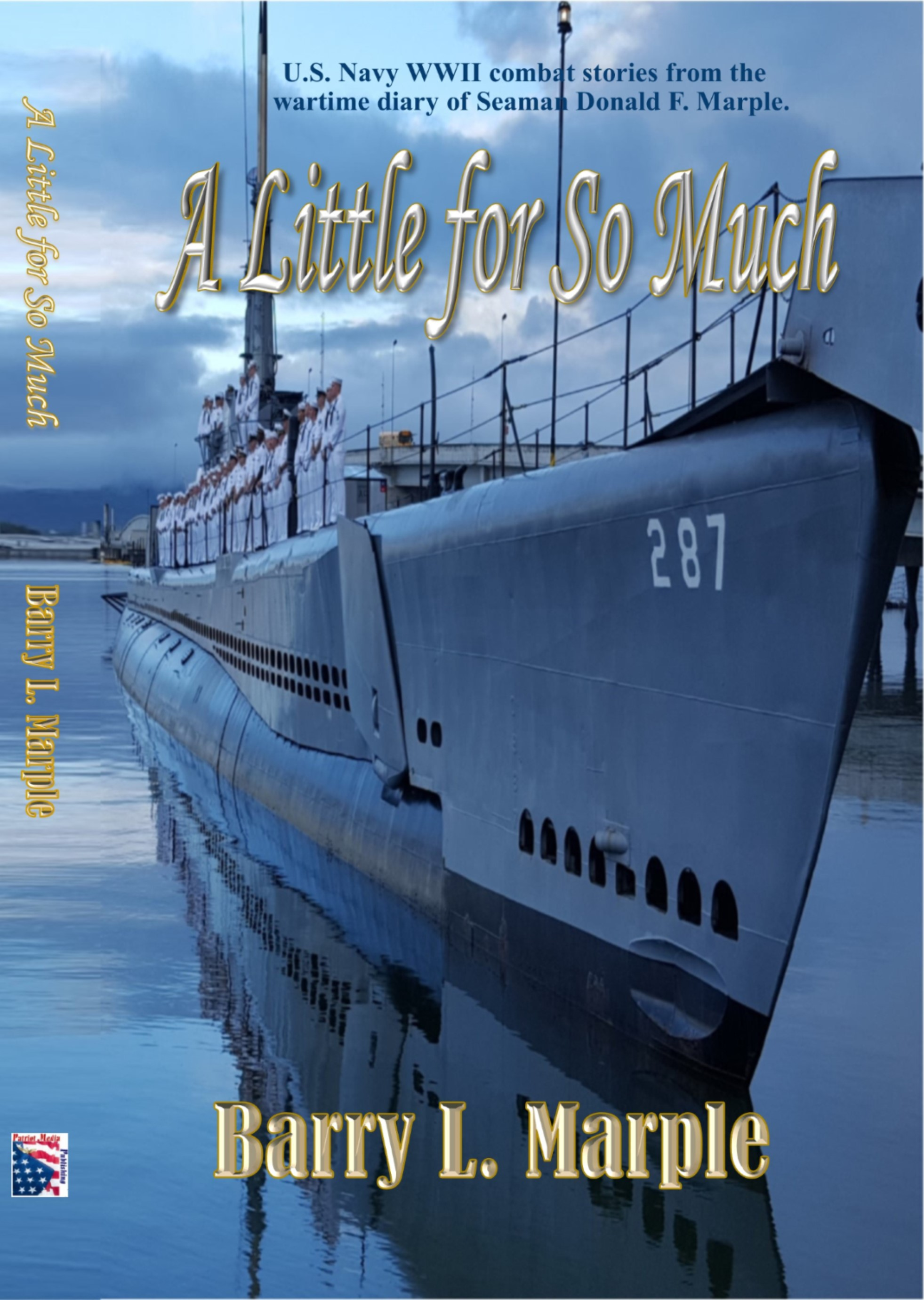 A Little for So Much by Barry Marple