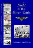 Flight of the Silver Eagle
